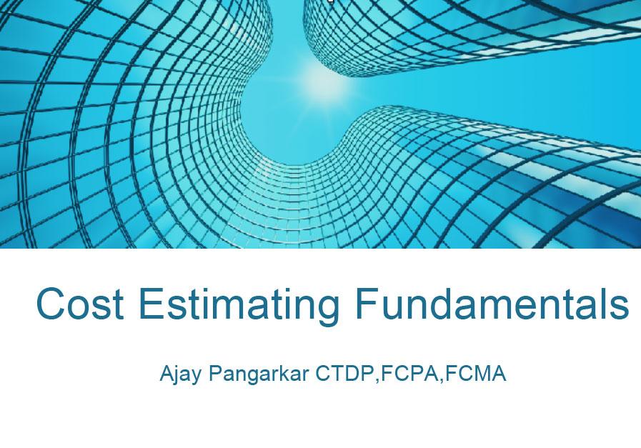 Cost Estimating Fundamentals